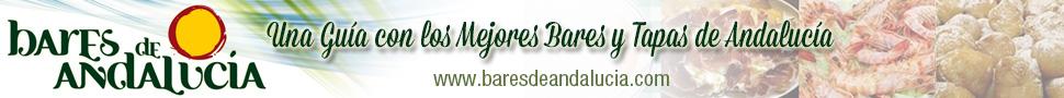 Una Guía con los Mejores Bares y Tapas de Andalucía